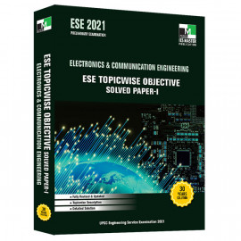 ESE 2021 - ELECTRONICS AND COMMUNICATION ENGINEERING ESE TOPICWISE OBJECTIVE SOLVED PAPER - 1 IES MASTER